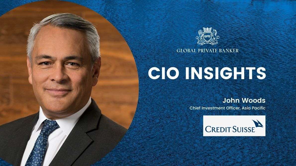 CIO Insights Featuring John Woods, Chief Investment Officer Asia Pacific, Credit Suisse